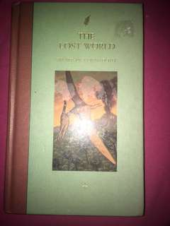 The Lost World by: Sir Arthur Conan Doyle