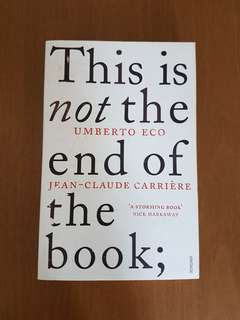 Umberto Eco This Is Not The End Of The Book