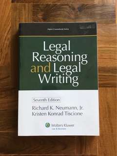 Legal Reasoning and Legal Writing (7th Edition) by Neumann (Year 1 NUS Law)