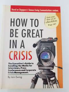 How to be Great In A Crisis