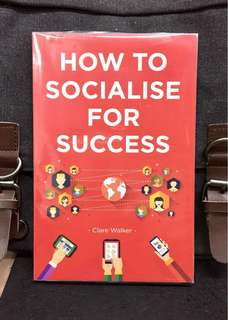《Bran-New + The Practical Guide to Perfecting Your Social Skills》Clare Walker - HOW TO SOCIALISE FOR SUCCESS