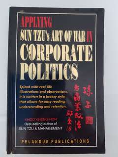 Applying Sun Tze, Art of War in Corporate Politics