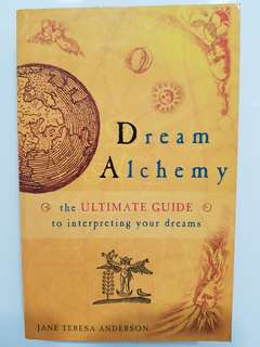 Dream Alchemy by Jane Teresa Anderson