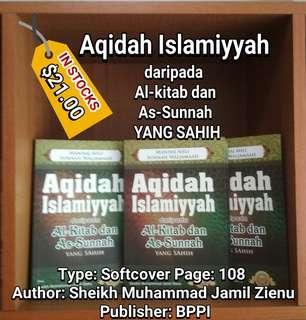 Aqidah Islamiyyah daripada Al-Kitab dan As-Sunnah YANG SAHIH