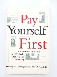 Pay Yourself First by Timothy W. Cunningham