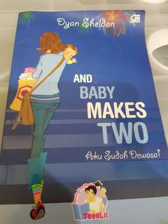 Novel TEENLIT and baby makes two by dyan sheldon