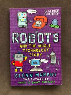 Robots and the Whole Technology Story