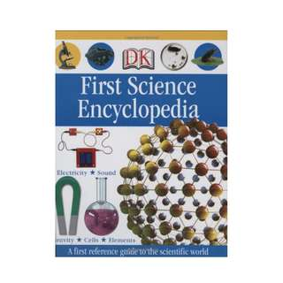 First Science Encyclopedia (DK First Reference)