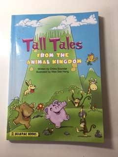 Tall Tales - From The Animal Kingdom