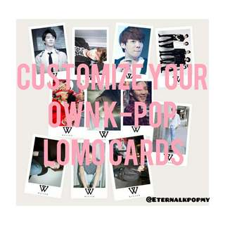 LOMO CARD CUZTOMIZATION 100PCS RM25 PROMOTION ENDS 18/05