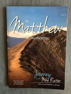 Matthew : All Authority - Journey with Mike Raiter