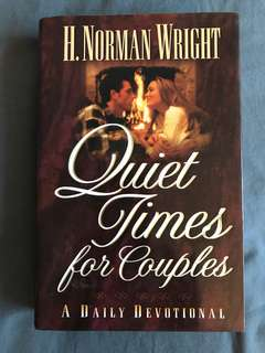 Quiet Times for Couples : A Daily Devotional by H Norman Wright