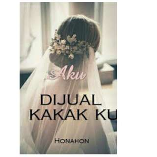 Ebook Aku Dijual Kakakku - Honahon