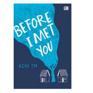Ebook Before I Met You - Achi TM