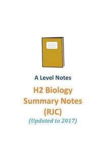 2017 RJC H2 Biology Summary Notes / Topical Notes /  new syllabus / JC1 and JC2 / A level subject code 9744 / Raffles Institution / school notes + FREE 2014 H2 Biology notes 😍 / RI H2 Biology / soft copy
