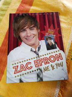 The Unauthorized Zac Efron Me & You