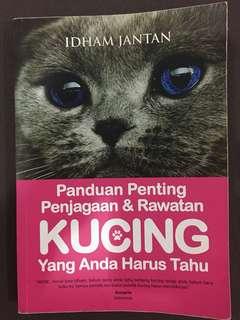 Panduan Penting Penjagaan & Rawatan Kucing
