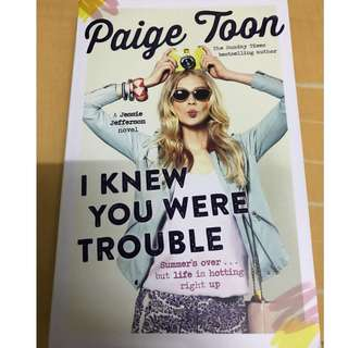 Paige Toon - I Knew You Were Trouble