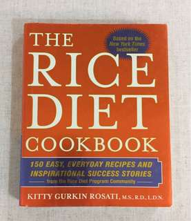The Rice Diet Cook Book - Easy and Interesting Recipes