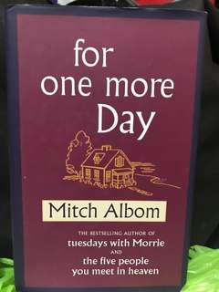 For One More Day by Mitch Albom (hard cover)