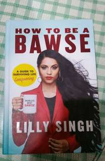 How To Be A Bawse by Lilly Singh/iisuperwomanii
