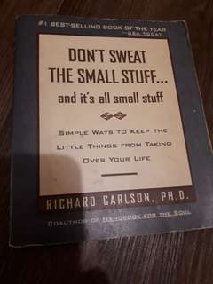 Dont Sweat The Small Stuff.. book