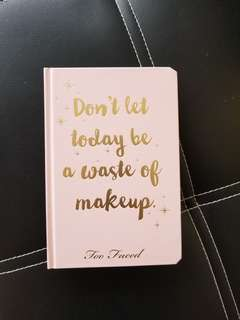 Too faced beauty agenda.