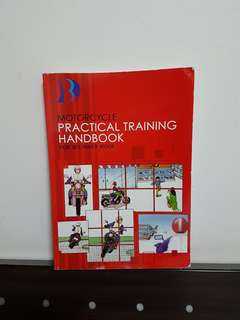 Motorcycle Practical Training Handbook For Beginner Rider