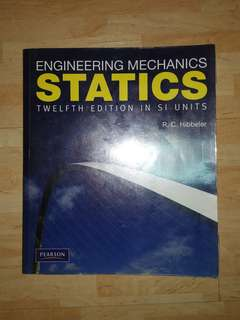 Engineering Mechanics: Statics (12th Edition in SI Units)