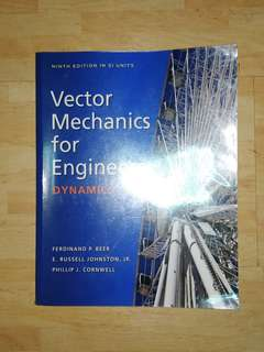 Vector Mechanics for Engineers: Dynamics (9th Edition in SI Units)