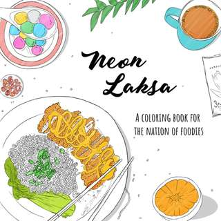 Neon Laksa - Singapore's own colouring book for the nation of foodies