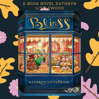 PREMIUM : E-BOOK PDF NOVEL THE BLISS BAKERY