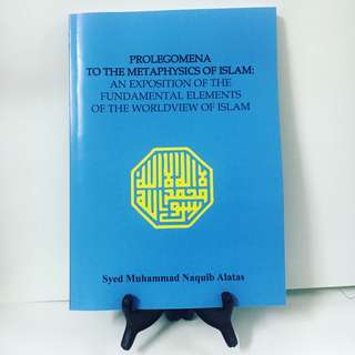 Prolegomena to the Metaphysics of Islam - Syed Naquib Alatas