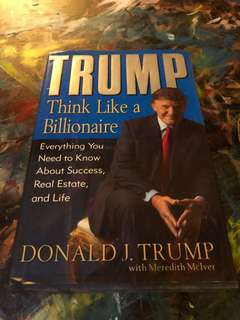 Donald Trump Think Like a Billionaire