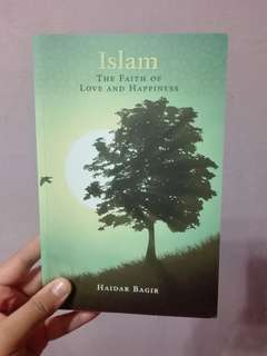 Islam The Faith of Love and Happiness