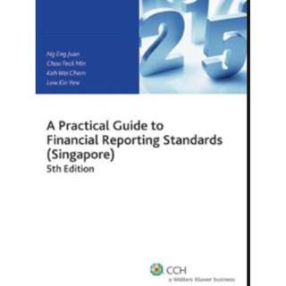 A Practical Guide To Financial Reporting Standards (Singapore) 5th Edition (Ng Eng Juan)