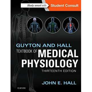 Guyton and Hall Textbook of Medical Physiology 13th Thirteenth Edition by John E. Hall - Elsevier