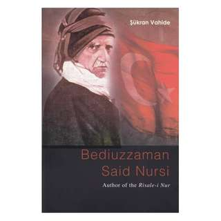Bediuzzaman Said Nursi, Author of the Risale-i Nur