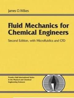 Fluid Mechanics for chemical Engineer