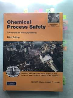 Chemical Process Safety, Third Edition, Daniel A.Crowl