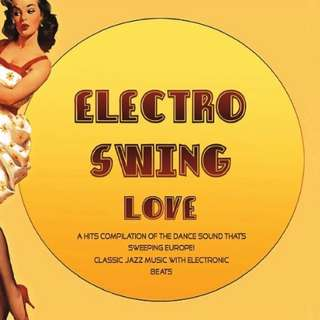 Electro Swing Love CD (Imported)