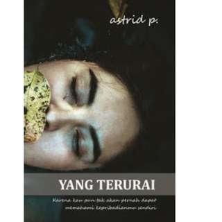 Ebook Yang Terurai - Astrid P