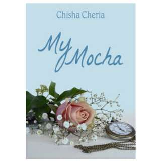 Ebook My Mocha - Chisha Cheria