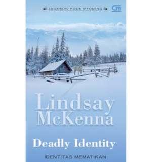 Ebook Identitas Mematikan (Deadly Identity) - Lindsay McKenna