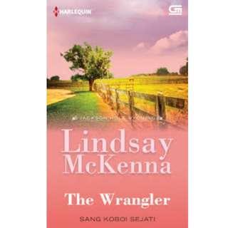 Ebook Sang Koboi Sejati (The Wrangler) - Lindsay McKenna