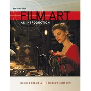 Film Art An Introduction 10th Tenth Edition by David Bordwell, Kristin Thompson - McGraw-Hill Education