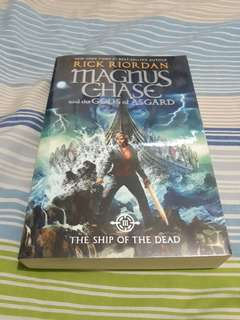 Magnus Chase and the Gods of Asgard : The Ship of the Dead