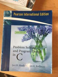Problem solving and program design in C (C programming language)