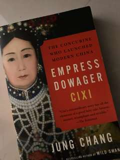 The Concubine Who Launched Modern China:Empress Dowager