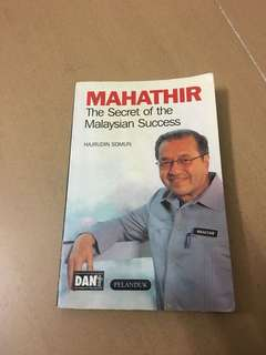 Mahathir - The secret of the Malaysian Success
